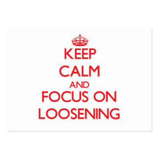 Keep Calm and focus on Loosening Business Card