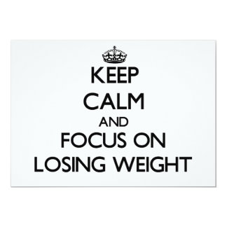 Keep Calm and focus on Losing Weight Custom Invitations