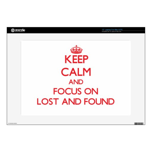 Keep Calm and focus on Lost And Found Laptop Decals