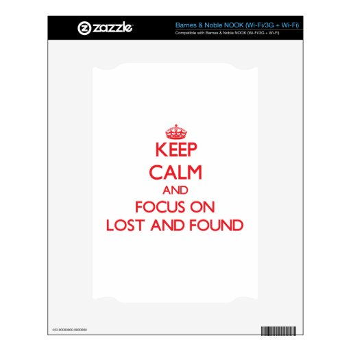 Keep Calm and focus on Lost And Found Decal For The NOOK
