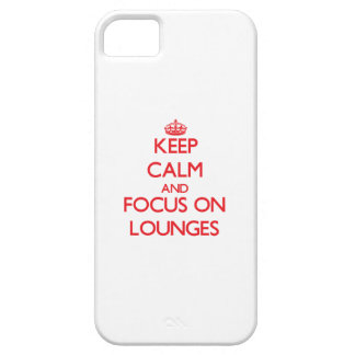 Keep Calm and focus on Lounges iPhone 5 Cover