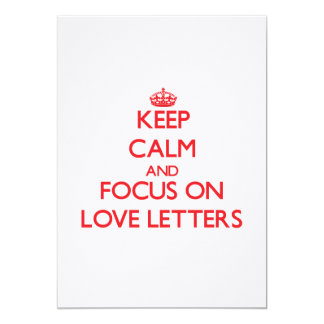 Keep Calm and focus on Love Letters 5x7 Paper Invitation Card