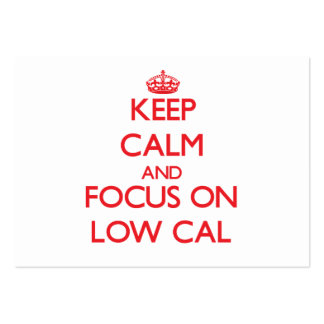 Keep Calm and focus on Low Cal Business Card Templates
