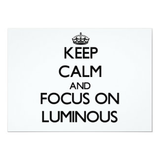 Keep Calm and focus on Luminous 5x7 Paper Invitation Card
