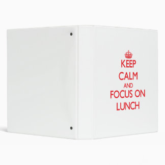 Keep Calm and focus on Lunch Vinyl Binders