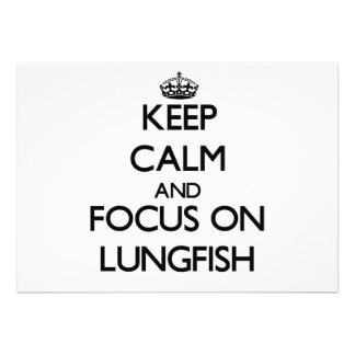 Keep calm and focus on Lungfish Custom Announcements