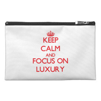 Keep Calm and focus on Luxury Travel Accessory Bag