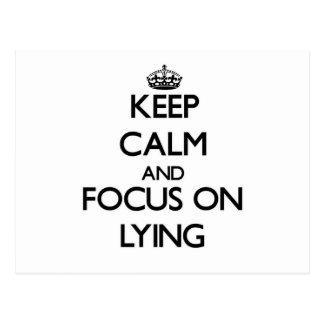 Keep Calm and focus on Lying Postcard