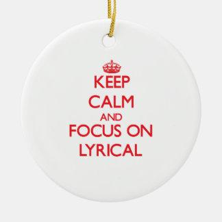 Keep Calm and focus on Lyrical Christmas Tree Ornament