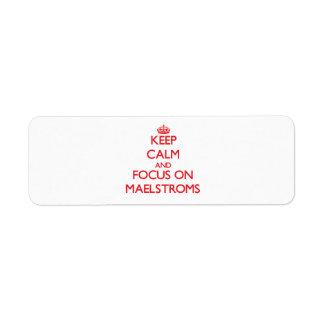 Keep Calm and focus on Maelstroms Custom Return Address Label