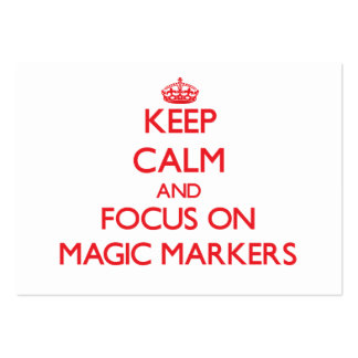 Keep Calm and focus on Magic Markers Business Card