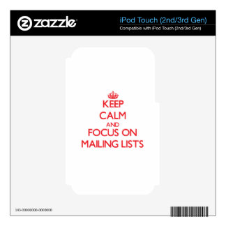 Keep Calm and focus on Mailing Lists Skins For iPod Touch 3G