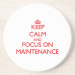 Keep Calm and focus on Maintenance Beverage Coaster