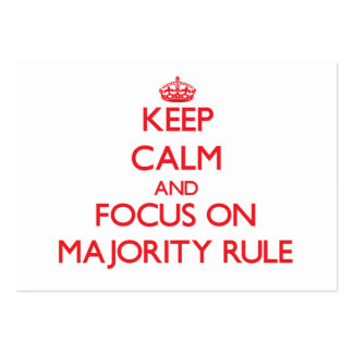 Keep Calm and focus on Majority Rule Large Business Cards (Pack Of 100)