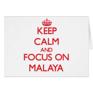 Keep Calm and focus on Malaya Greeting Card