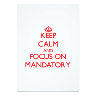 Keep Calm and focus on Mandatory Personalized Invite