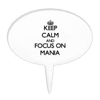 Keep Calm and focus on Mania Cake Picks