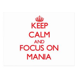 Keep Calm and focus on Mania Postcards
