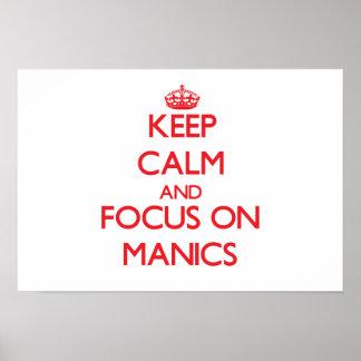 Keep Calm and focus on Manics Print