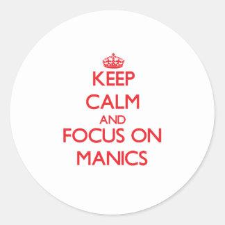 Keep Calm and focus on Manics Sticker