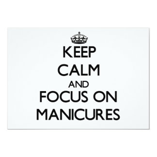 Keep Calm and focus on Manicures 5x7 Paper Invitation Card