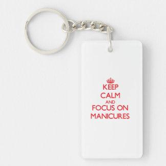 Keep Calm and focus on Manicures Double-Sided Rectangular Acrylic Keychain