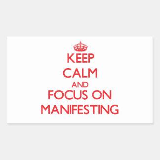 Keep Calm and focus on Manifesting Rectangular Sticker