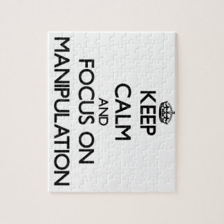 Keep Calm and focus on Manipulation Jigsaw Puzzle