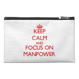 Keep Calm and focus on Manpower Travel Accessory Bags