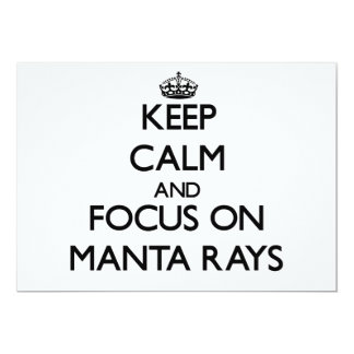 Keep Calm and focus on Manta Rays Personalized Announcement