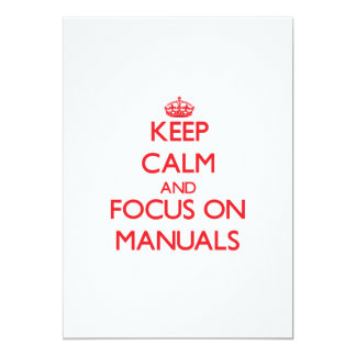 Keep Calm and focus on Manuals Announcements