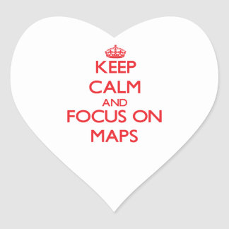 Keep Calm and focus on Maps Heart Sticker