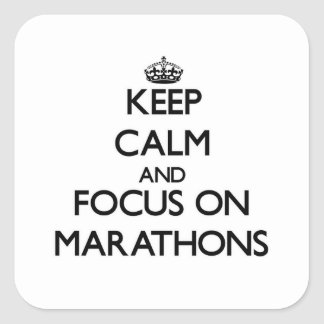 Keep Calm and focus on Marathons Stickers