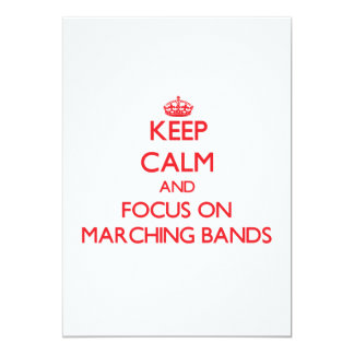 Keep Calm and focus on Marching Bands Personalized Invitations