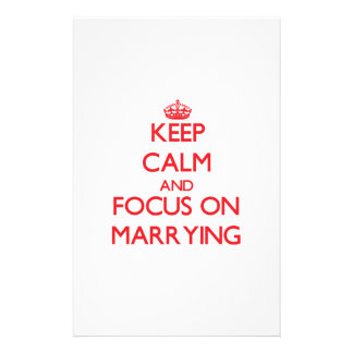 Keep Calm and focus on Marrying Customized Stationery