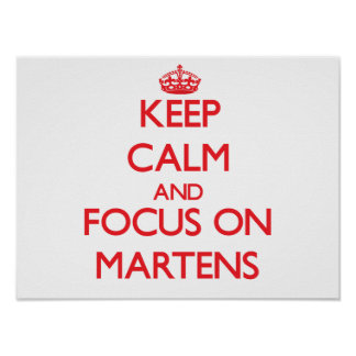 Keep calm and focus on Martens Print