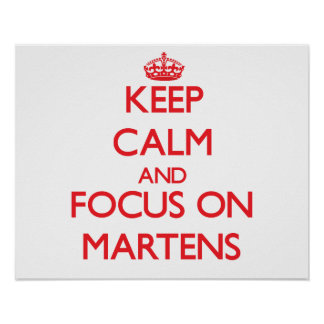 Keep calm and focus on Martens Posters
