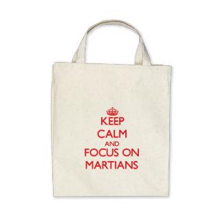 Keep Calm and focus on Martians Bag