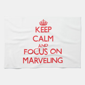 Keep Calm and focus on Marveling Hand Towel