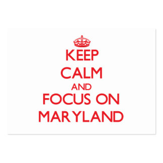 Keep Calm and focus on Maryland Large Business Cards (Pack Of 100)