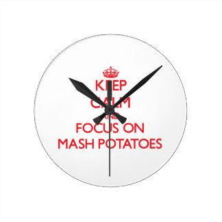 Keep Calm and focus on Mash Potatoes Clocks