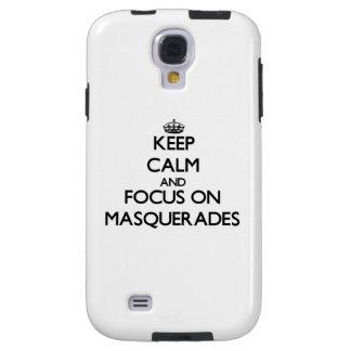 Keep Calm and focus on Masquerades Galaxy S4 Case