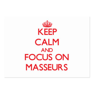 Keep Calm and focus on Masseurs Large Business Cards (Pack Of 100)