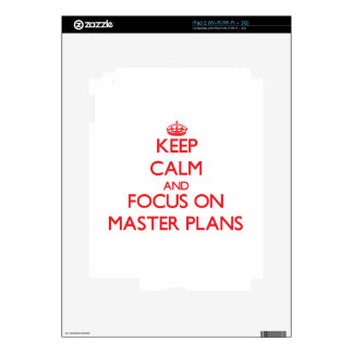 Keep Calm and focus on Master Plans iPad 2 Decals