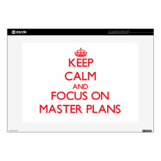 Keep Calm and focus on Master Plans Laptop Decal