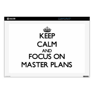 Keep Calm and focus on Master Plans Laptop Skins