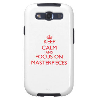 Keep Calm and focus on Masterpieces Galaxy SIII Covers