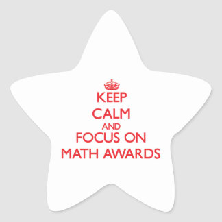 Keep Calm and focus on Math Awards Stickers