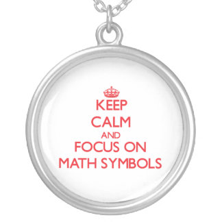 Keep Calm and focus on Math Symbols Silver Plated Necklace