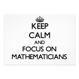 Keep Calm and focus on Mathematicians Invitation